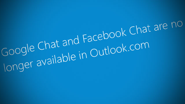 Facebook och Google Chat l�ggs ned p� Outlook.com